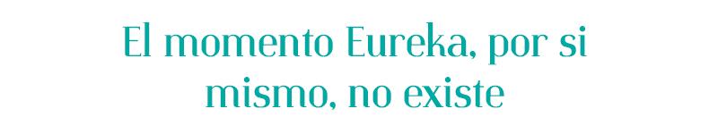 el-momento-eureka